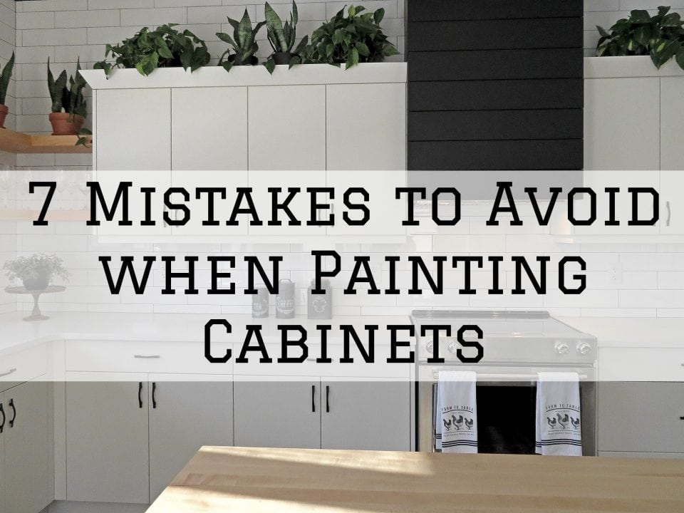 2020-03-15 Hi-Tech Painting Decorating 7 Mistakes to Avoid when Painting Cabinets in Sheboygan WI